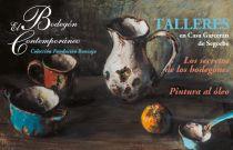 """Talleres """"El Bodegón Contemporáneo"""" en Segorbe"""