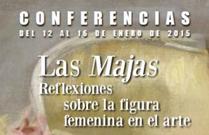 """Ciclo de conferencias """"Las Majas. Reflexiones sobre la figura femenina en el arte"""""""