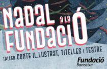 Fundación Bancaja celebra con cuentos, títeres y teatro el Nadal a la Fundació