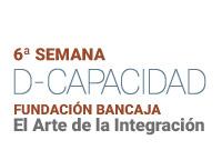 Fundación Bancaja celebra la 6ª Semana D-Capacidad Fundación Bancaja