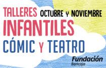 Nuevos talleres infantiles de cómic y teatro en Fundación Bancaja
