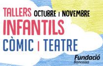 Nous tallers infantils de còmic i teatre en Fundació Bancaixa