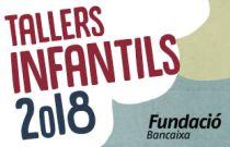 Tallers infantils Fundació Bancaixa 2018
