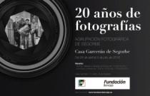 20 años de fotografías. Agrupación Fotográfica de Segorbe