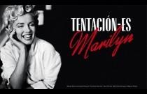 Tentación – Es. Marilyn