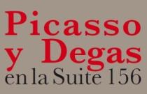 Picasso y Degas en la Suite 156