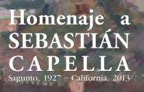 Homenaje a Sebastián Capella. Sagunto, 1927 – California, 2013