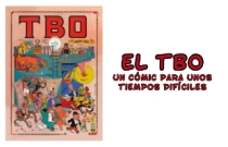 El TBO: un cómic para unos tiempos difíciles