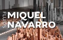 Miquel Navarro. Fluids