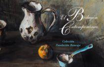 Fundación Bancaja presenta en Sagunto la exposición El bodegón contemporáneo. Colección Fundación Bancaja