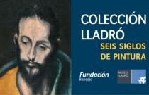 Colección Lladró. Seis siglos de pintura