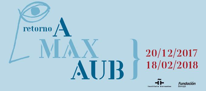 Exposición Retorno a Max Aub