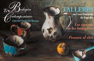 """Talleres """"El Bodegón Contemporáneo"""" en Segorbe hasta el 28 de julio"""