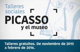 """Talleres sociales """"Picasso y el museo"""""""