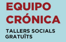 Tallers socials Equipo Crónica