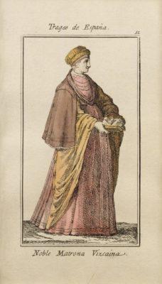 Trages de España 11: Noble matrona Vizcaina