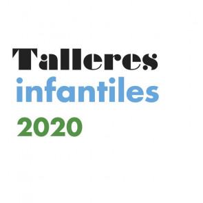 Talleres infantiles 2020