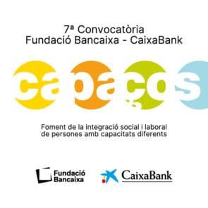7a Convocatòria Fundació Bancaixa Bankia CAPACES