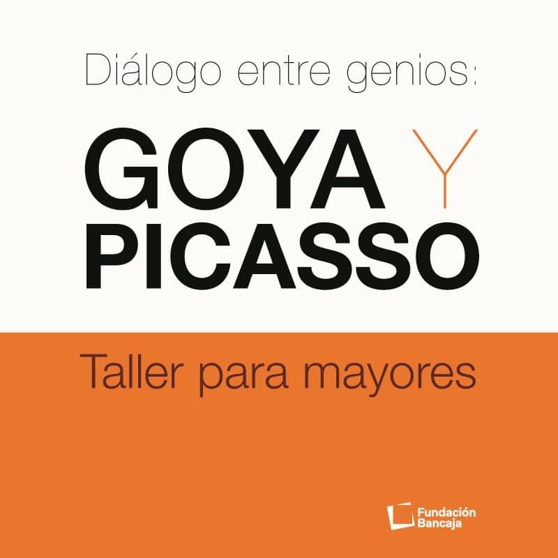 Diálogo entre genios: Goya y Picasso. Taller para mayores