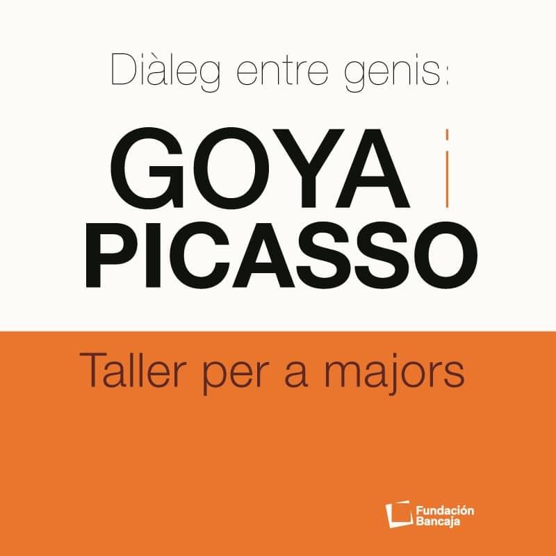 Diàleg entre genis: Goya i Picasso. Taller per a majors