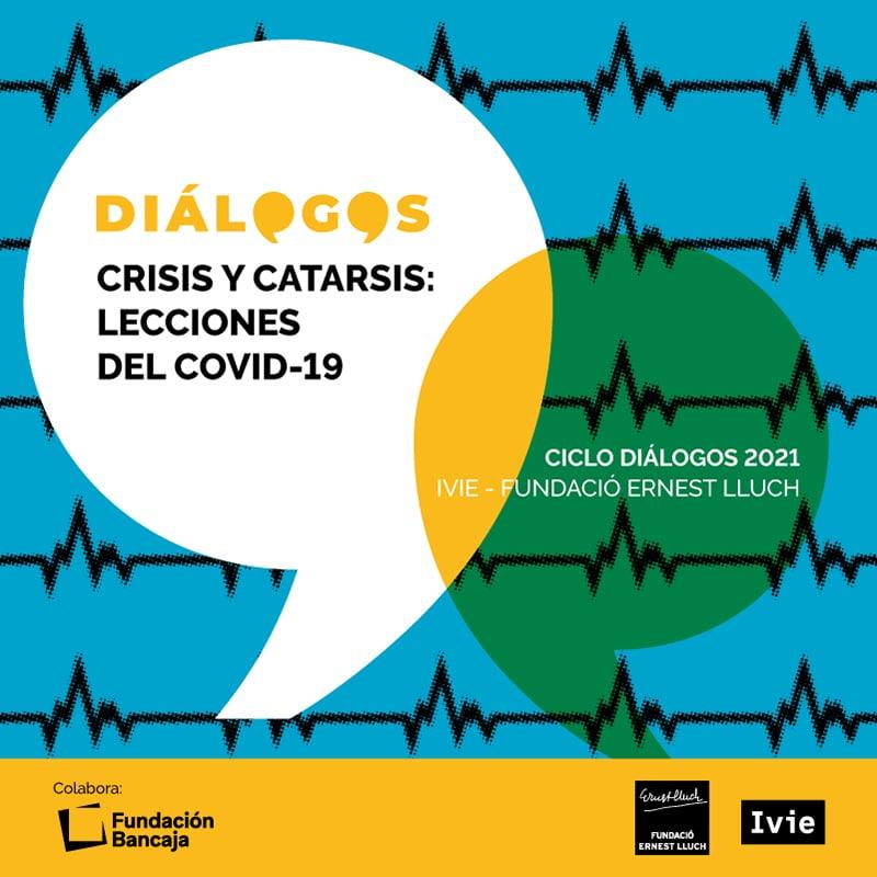 Seis diálogos sobre la sociedad post pandemia